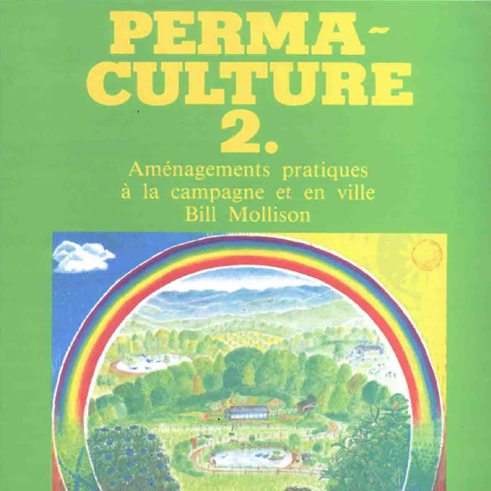 Bill Mollison - Permaculture 2