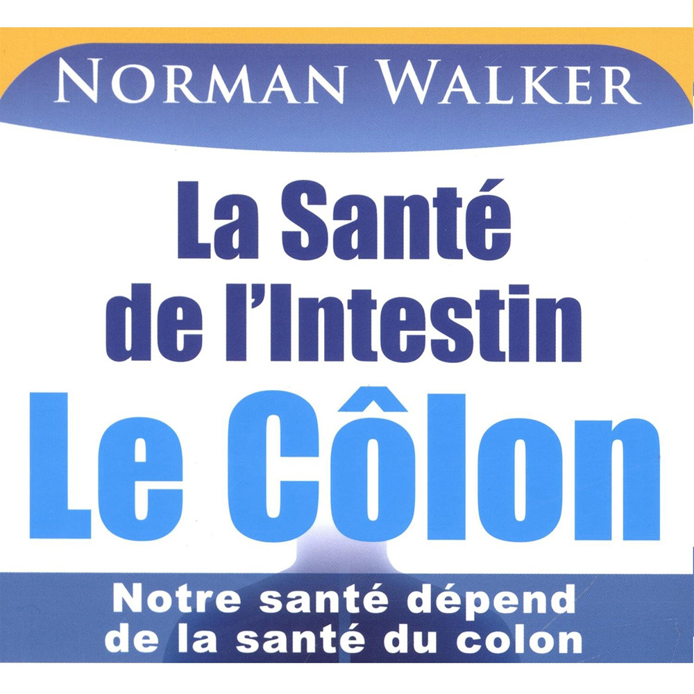 Norman Walker - La Sante de l Intestin - Le-Colon